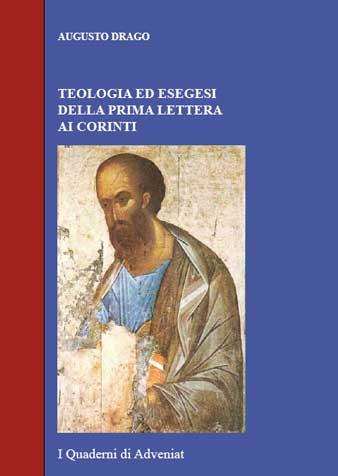 Teologia ed esegesi della prima Lettera ai Corinti